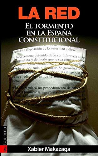 9788481365375: La red: El tormento en la España constitucional (ORREAGA)