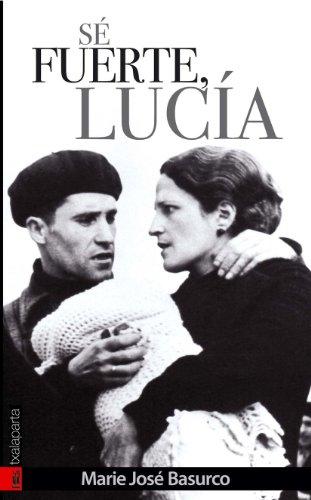 Sé fuerte, Lucía - Marie José Basurco