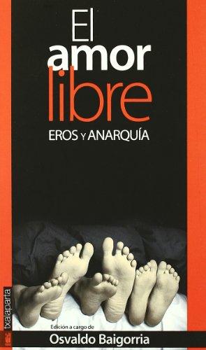 9788481365832: Amor libre, el - eros y anarquia (Gebara)