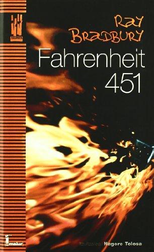 FAHRENHEIT 451 -EUSKARAZ: RAY BRADBURY