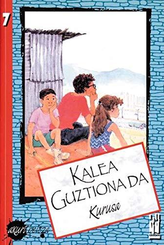 9788481369113: Kalea guztiona da (Axuri beltza)