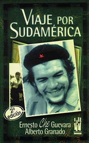 En Viaje Por Sudamerica (English, Spanish and: Che Guevara