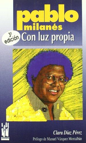 Pablo Milanes: Con Luz Propia: Diaz Perez, Clara (Pablo Milanes)