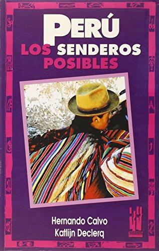 9788481369298: Peru, Los Senderos Posibles (Saila