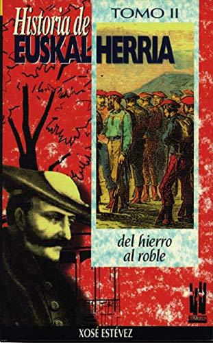 9788481369472: Historia de Euskal Herria (2). Del hierro al roble.