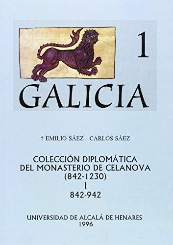 9788481381634: Coleccion diplomatica del monasterio de celanova