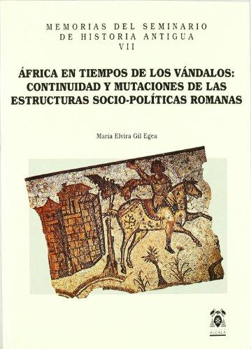 AFRICA EN TIEMPOS DE LOS VANDALOS: CONTINUIDAD: GIL EGEA, M.