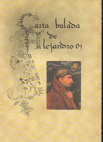 9788481383300: Carta bulada de Alejandro VI