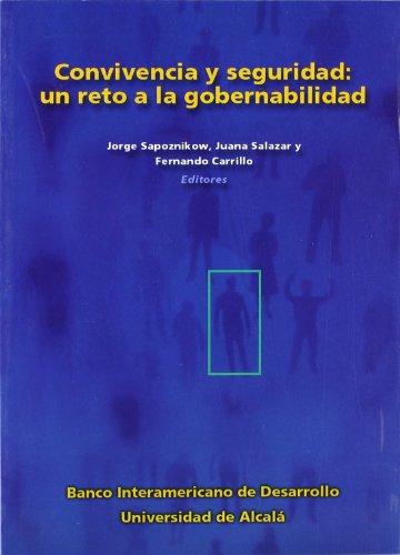 Convivencia y seguridad: un reto a la: Fernando Carrillo Florez,