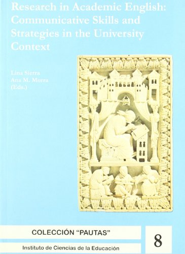9788481385380: Research In Academic en glish: Nº 8 Colec. Pautas. Commnicative Skills And Strate