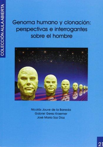 9788481385519: Genoma Humano Y Clonación. Perspectivas E Interrogantes Sobre El Hombre