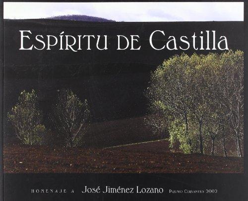 Espiritu de Castilla: Homenaje a Jose Jimenez Lozano (Spanish Edition): n/a