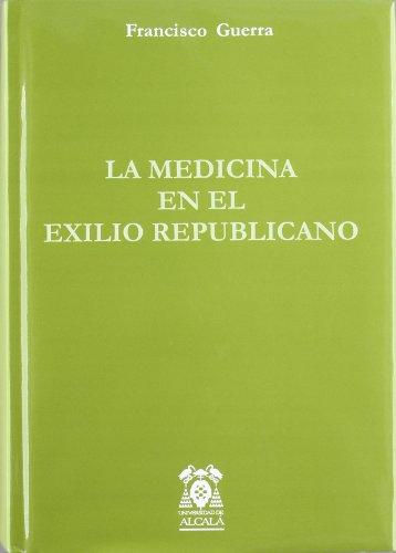 9788481385854: La medicina en el exilio republicano