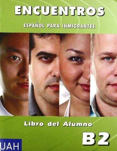9788481386769: Encuentros b2 (alumno+CD) español para inmigrantes