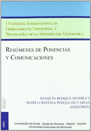 9788481388862: I Congreso Internacional de Ordenamiento /Resumenes de Ponencias(O.C.H.,22) Territorial y Tecnologías de la Informacion G