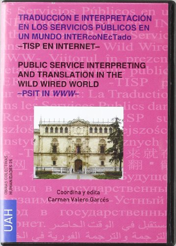 9788481389135: Traducción e Interpretación en los Servicios Públicos en un mundo INTERcoNETado