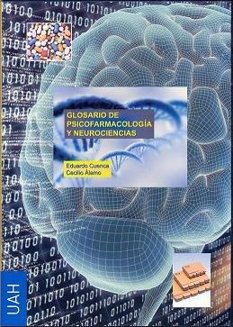 9788481389418: Glosario de Psicofarmacología y Neurociencias