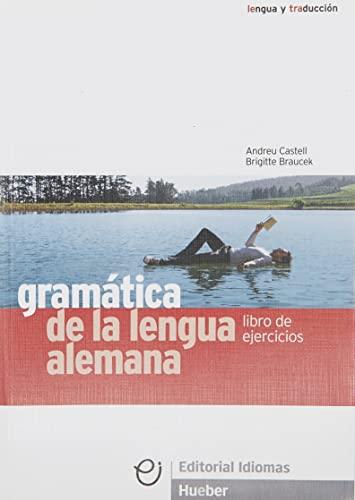 GRAMATICA LENGUA ALEMANA ejercicios: Braucek, Brigitte [Autor];