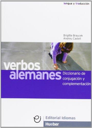 VERBOS ALEMANES. Diccionario de conjugación y complementación.: BRAUCEK, Brigitte /