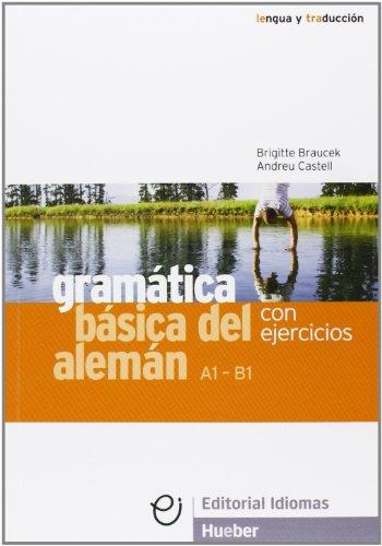Gramática básica del alemán : con ejercicios: Brigitte Braucek, Andreu