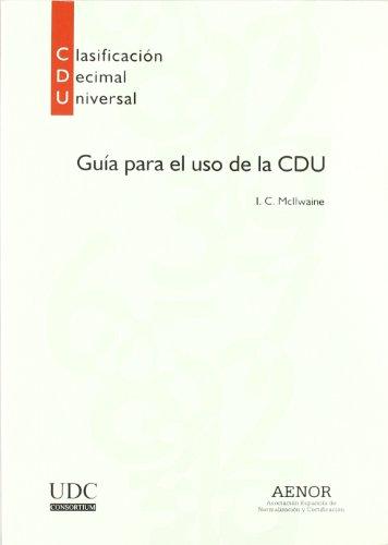 9788481433326: Guía para el uso de la Clasificación Decimal Universal (CDU)