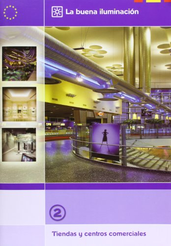 9788481433999: La buena iluminación. Tiendas y centros comerciales