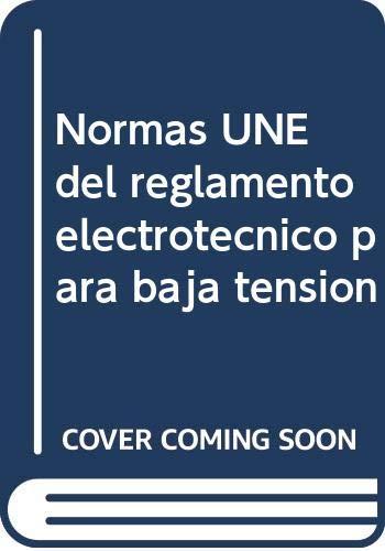 9788481434415: Normas UNE del Reglamento Electrotécnico para Baja Tensión. COLECCIÓN COMPLETA (4ª edición). CD-ROM
