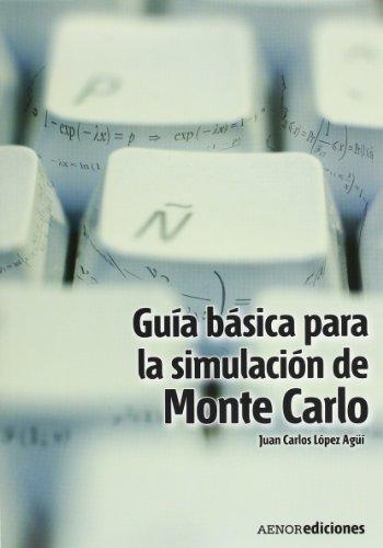 9788481435320: Gu?a b?sica para la simulaci?n de Monte Carlo