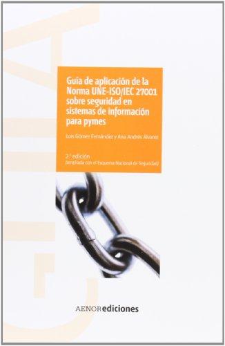 9788481436020: Guía de aplicación de la Norma UNE-ISO/IEC 27001 sobre seguridad en sistemas de información para pymes