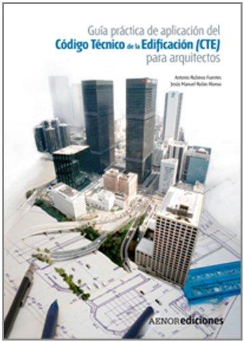 9788481436075: Guía práctica de aplicación del Código Técnico de la Edificación (CTE) para arquitectos