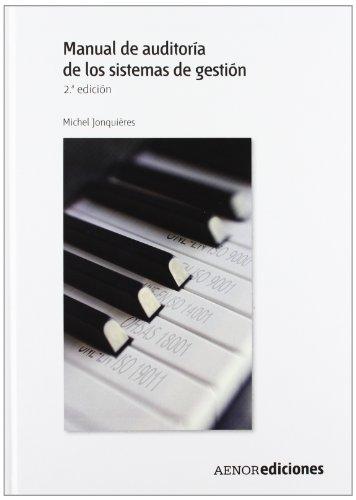 9788481436549: Manual de auditoría de los sistemas de gestión. 2.ª edición
