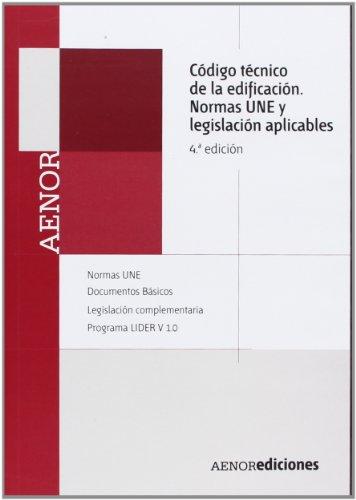 9788481436600: Código técnico de la edificación (CTE). Normas UNE y legislación aplicables