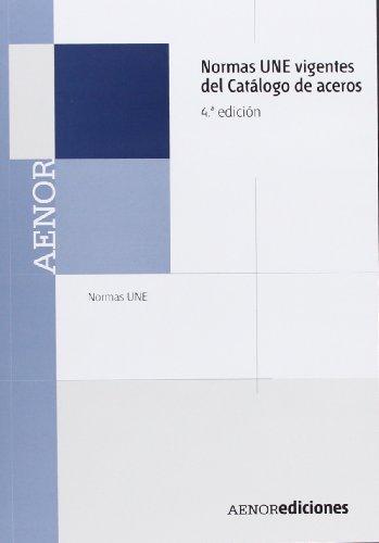 9788481436648: Normas UNE vigentes del Catálogo de Aceros