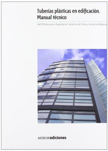 9788481437003: Tuberías plásticas en edificación. Manual técnico