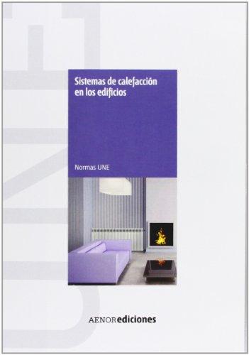 9788481437195: Sistemas de Calefacción en Edificios, CD-R Manual de Normas UNE
