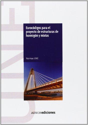9788481437751: Eurocódigos para el proyecto de estructuras de hormigón y mixtas
