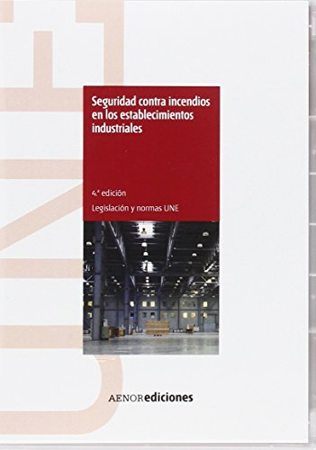 9788481437768: Seguridad contra incendios en los establecimientos industriales (4ª ed.)