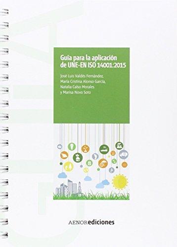 9788481439144: Guía para la aplicación de UNE-EN ISO 14001:2015