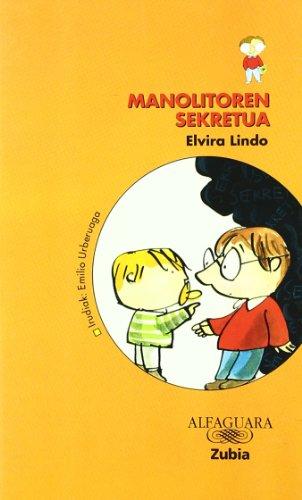 9788481470598: MANOLITO TIENE UN SECRETO ZUBIA (Manolito (euskaraz))