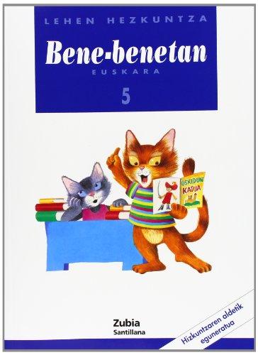 9788481471168: Bene Benetan 5 Lehen Hezkuntza Euskara Zubia - 9788481471168