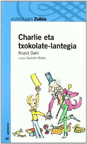 Charlie eta txokolate-lantegia (Paperback): Roald Dahl