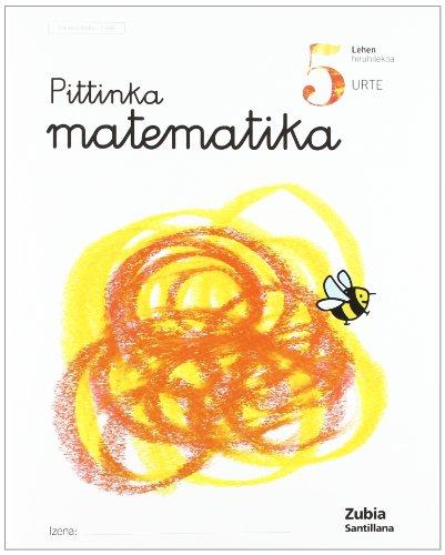 9788481476866: Pittinka Matematika 5 Urte Euskera Zubia - 9788481476866