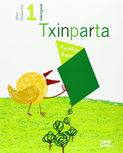 9788481477245: Txinparta Iarakurgaiak1 Lehen Hezkuntza Zubia - 9788481477245