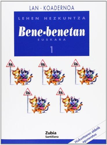 9788481478013: Lan-Koadernoa Bene-Benetan 1 Lehen Euskera Zubia - 9788481478013