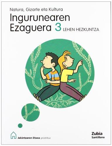 9788481478921: Natura Gizarte Eta Kultura Ingurunearen Ezaguera 3 Lehen Jakintzaren Etxea Euskera Zubia