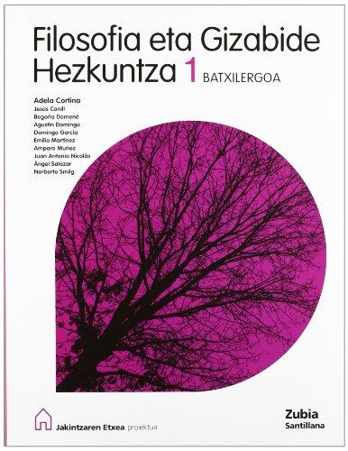 9788481479713: Filosofia 1 Bachillerato Euskera Jakintzaren Etxea Euskera Zubia - 9788481479713