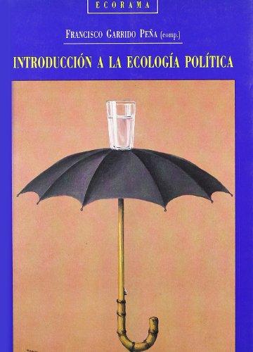 9788481510058: Introduccion a la ecologia politica
