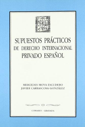 9788481510140: Derecho internacional privado español (supuestos practicos)