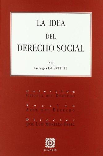 IDEA DEL DERECHO SOCIAL: GURVITCH