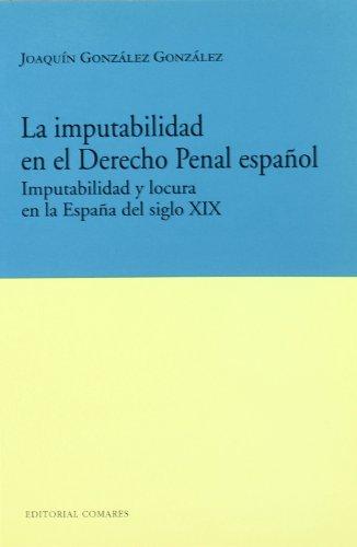 IMPUTABILIDAD EN EL DERECHO PENAL ESP: GONZALEZ GONZAL